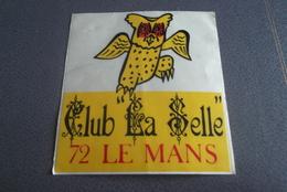 Autocollant....club De Nuit La Selle.chouette.sarthe - Autres Collections
