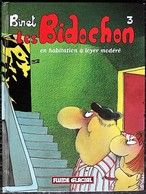 BD LES BIDOCHON - 3 - En Habitation à Loyer Modéré - Rééd. Petit Format 2007 Fluide Glacial - Bidochon, Les