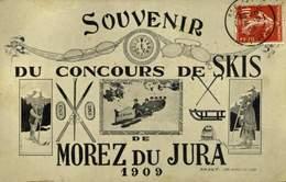 39 SOUVENIR DU CONCOURS DE SKIS DE MOREZ DU JURA 1909 / A 434 - Morez