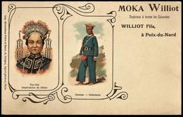 Moka Williot - Tsu-Hsi - Impératrice De Chine - Annam Infanterie - Cina