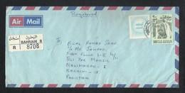 Bahrain 1984 Registered Air Mail Postal Used Cover  Bahrain To Pakistan - Bahrain (1965-...)