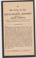 DOODSPRENTJE BOUDRY JULIA ECHTGENOTE DEPUYDT VLAMERTINGE ROUBAIX (1907 - 1932) - Imágenes Religiosas
