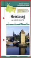 67 Bas Rhin STRASBOURG La Ceinture Verte Alsace Fiche Dépliante Randonnées Et Balades - Géographie