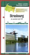 67 Bas Rhin STRASBOURG Le Sentier De L'Ill  Alsace Fiche Dépliante Randonnées  Balades - Géographie