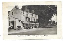 77/ SEINE Et MARNE...VILLIERS Sur MORIN. L'Auberge Du Pont De Villiers - Sonstige Gemeinden