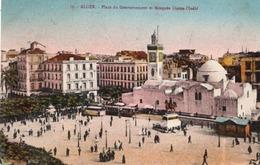 ALGER - Place Du Gouvernement Et Mosquée Djema Djedid & Au Dos YT 45 - Alger