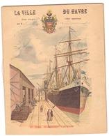 """CAHIER  """"LA VILLE DU HAVRE """"- LES DOCKS:  DECHARGEMENT D'UN NAVIRE  -  1892  Entièrement Manuscrit - Zonder Classificatie"""