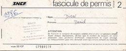 SNCF - Fascicule De Permis ( Souche De 16 Fascicules) - Chemins De Fer