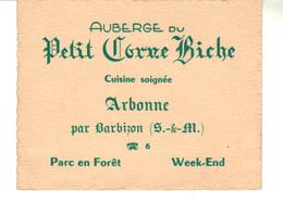 """Carte De Visite   :  Auberge Du """" Petit Corne Biche""""   Arbonne Par Barbizon. - Cartes De Visite"""