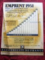 PUBLICITE EMPRUNT 1951 POUR LA CONSTRUCTION DES GRANDS BARRAGES OBLIGATION GARANTIE PAR L'ETAT  ELECTRICITE DE FRANCE - Electricité & Gaz