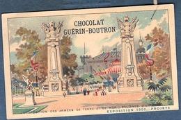Chromo Chocolat Guerin-Boutron Exposition Universelle 1900 Exposition Des Armées De Terre Et De Mer Pylones - Guérin-Boutron