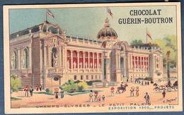 Chromo Chocolat Guerin-Boutron Exposition Universelle 1900 Champs élysées Le Pptetit Palais Paris - Guérin-Boutron