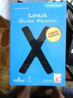 7) GUIDA PRATICA LINUX Ed MONDADORI I MITI PAGINE IN CONDIZIONI OTTIME COPERTINA BROSSURA OTTIMO STATO - Informatique