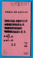 Ticket De Train SNCF 75 Paris St-Lazare 78 Chatou-Croissy 92 Moulineaux-B Vaucresson 78 Versailles R.D. - Chemins De Fer