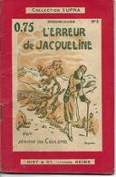 L'erreur De Jacqueline Par Jeanne De Coulomb - Collection Supra N°5 - Livres, BD, Revues