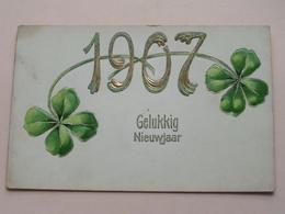 1907 Gelukkig Nieuwjaar () Anno 190? > Anvers ( Zie / Voir Photo ) ! - Nieuwjaar