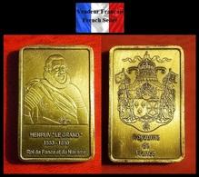 """1 Lingot Plaqué BRONZE ( BRONZE Plated Bar ) - Henri IV """" Le Grand """" Roi De France Et De Navarre - Coins"""