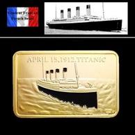 1 Lingot Plaqué OR ( GOLD Plated Bar ) - Le Titanic - Coins