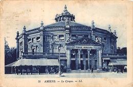 55 Amiens Le Cirque L - Cirque