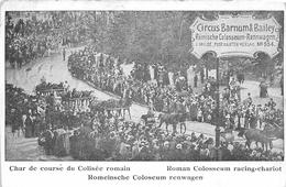 Chars De Course Du Colisée Romain - Circus Barnum & Bailey - Cirque