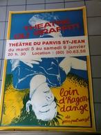 Affiches - Théatre Du Graffiti Loin D'ragon Dange - Affiches