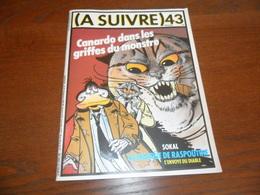 ANCIEN MAGAZINE BD /  A SUIVRE N° 43  AOUT 81 - A Suivre