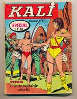 KALI N° 1 Trimestriel  -Kali Le Fils De La Jungle Zora L'indomptable Rebelle  -Capitaine Sans-Souci  (en 1650)  -Safari* - Andere