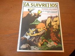 ANCIEN MAGAZINE BD /  A SUIVRE N° 105  OCTOBRE  86 - A Suivre