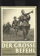 Westfeldzug Der Grosse Befehl - 1939-45