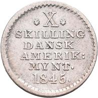 Dänisch-Westindien: (seit 1917 U.S. Virgin Islands) Christian VIII. 1839-1848: 10 Skilling 1845. KM# - West Indies