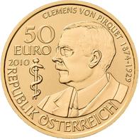 Österreich - Anlagegold: Lot 4 Goldmünzen: 50 Euro 2010 Grosse Mediziner: Baron Clement Von Pirquet. - Austria