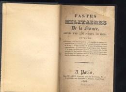 Fastes Militaires De La France. Livret Avec Liste De Toutes Les Batailles Menées Par Les Forces Françaises 1836 - Militaria