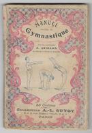 1902 -  MANUEL De GYMNASTIQUE - Ecole De JOINVILLE - Capitaine J. QUILLON -  MILITARIA - Très Rare - 9 Scans - Livres