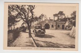 AA044 - SUPER CANNES - Gare Supérieure Et Terrasse De L'Auberge - Voiture Ancienne - Francia