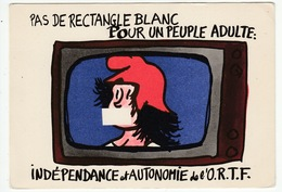 Jean EFFEL - Mai 1968 - Pas De Rectangle Blanc Pour Un Peuple Adulte: Indépendance Et Autonomie De L'O.R.T.F. - Effel