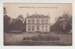 AA058 - WAMBRECHIES - Un Des Châteaux De L'Avenue - France