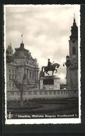 AK Oradea, Statuia Regele Ferdinand I. - Rumänien