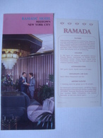 RAMADA HOTEL. MIDTOWN NEW YORK CITY - USA, 1990 APROX. 8 PAGES + FLYER. - Reiseprospekte