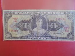 BRESIL 50 CRUZEIROS 1963-67 CIRCULER - Brazil