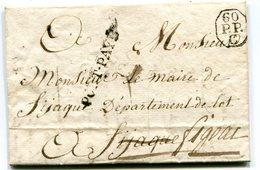 PARIS Pour FIGEAC LAC Du 6/07/1825 Griffe Noire PORT PAYE + Cachet 60 P.P. Du Bureau C+ Verso Taxe De 8 - Marcophilie (Lettres)