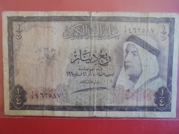 KOWEIT 1/4 DINAR 1960-61 CIRCULER. ASSEZ RARE ! - Kuwait
