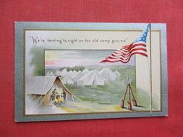 Military  Embossed We're Tenting To Night On The Old Camp Ground    Ref 3358 - Militaria