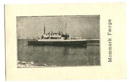 MOMMARK Færge Ferry C. 1930 - Dinamarca