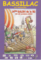 WOEHREL Jean Marie  - Bande Dessinée Salon Bassillac  Viking  -  CPM 10,5x15 TBE 2003 Neuve - Künstlerkarten