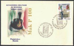 IN127   Italia 2000, MakP100 Accademia Militare Modena, Busta Con Annullo Speciale - Militaria