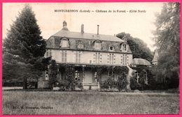 Montcresson - Le Château De La Forest - Façade - Côté Nord - Edit. M. ROUSSEAU - 1923 - Other Municipalities