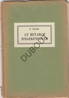 HAKENDOVER/TIENEN Le Retable D'Haekendover - R.Maere 1920 - 32 Pag (N443) - Books, Magazines, Comics