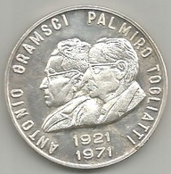 Partito Comunista Italiano 1921 - 1971, A. Gramsci, P. Togliatti, Ag. 17 Gr. 3,5 Cm. - Italia