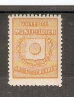Timbre Municipal Montpellier Droit Des Pauvres (neuf) - Fiscaux