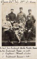 CPA 2607 - MILITARIA - Carte Photo Militaire - Officiers Du 26 ème Rgt D'Infanterie à MACON Pour ROMILLY - SUR - SEINE - Personnages